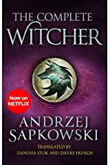 The Complete Witcher: The Last Wish, Sword of Destiny, Blood of Elves, Time of Contempt, Baptism of Fire, The Tower of the Swallow, The Lady of the Lake and Seasons of Storms Kindle Edition