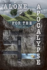 Alone for the Apocalypse Kindle Edition