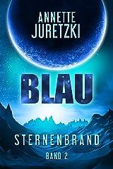 Blau (Sternenbrand 2) Kindle Ausgabe