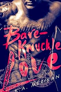 Bare-Knuckle Love (biker gay dark romance) (Rabid Mongrels MC Book 1)
