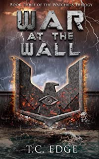 War at the Wall: The Watchers Trilogy (The Watchers Series Book 3)