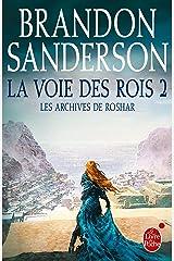 La Voie des Rois, volume 2 (Les Archives de Roshar, Tome 1) Format Kindle