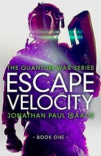 Escape Velocity (The Quantum War Book 1)
