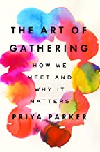 why we gather