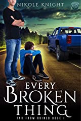 Every Broken Thing (Far From Ruined Book 1) Kindle Edition