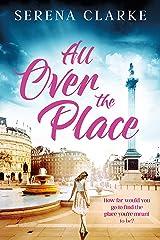 All Over the Place: A Near & Far Novel Kindle Edition
