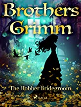 The Robber Bridegroom (Grimm's Fairy Tales)