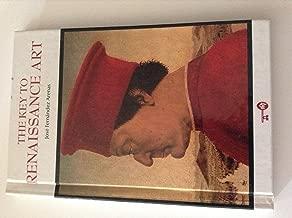 The Key to Renaissance Art (Key to Arts Books)