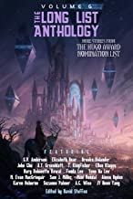The Long List Anthology Volume 6: More Stories From the Hugo Award Nomination List (The Long List Anthology Series)