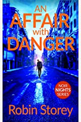 An Affair With Danger (Noir Nights Book 1) Kindle Edition