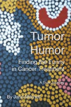 Tumor Humor: Finding the Funny in Cancer Treatments