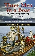 Three Men in a Boat for Class IX