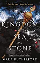 Kingdom of Sea and Stone (Crown of Coral and Pearl series Book 2)