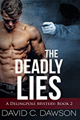 The Deadly Lies (The Delingpole Mysteries Book 2) Kindle Edition