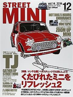 STREET MINI (ストリートミニ) 2014年 12月号 [雑誌]