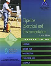 Pipeline Electrical & Instrumentation Level 3 Trainee Guide, Perfect Bound (Contren Learning)