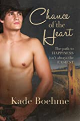 Chance of the Heart Kindle Edition