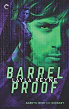 Barrel Proof (Agents Irish and Whiskey Book 3)