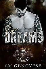 Pipe Dreams: Royal Bastards MC Anchorage Chapter (Royal Bastards MC: Anchorage Book 2) Kindle Edition