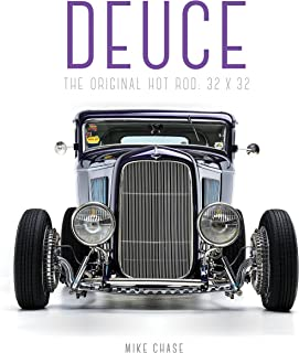 Deuce: The Original Hot Rod: 32x32