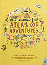 Atlas of Adventures: A collection of natural wonders, exciting experiences and fun festivities from the four corners of th...