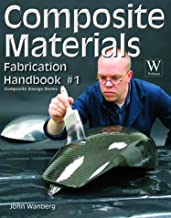 Composite Materials Fabrication Handbook #1 (Composite Garage)