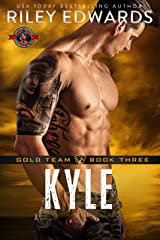 Kyle (Special Forces: Operation Alpha) (Gold Team Book 3) Kindle Edition