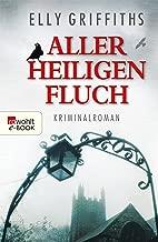 Aller Heiligen Fluch (Ein Fall für Dr. Ruth Galloway 4) (German Edition)