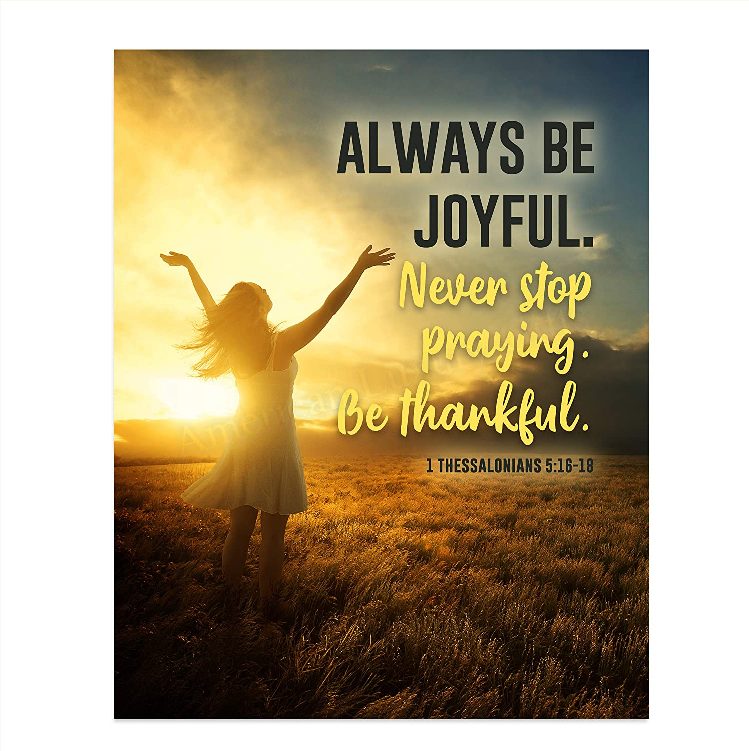 """New Free Shipping """"Always Manufacturer OFFicial shop Be Joyful-Never Stop -B 5:16-18 Praying""""-1 Thessolonians"""