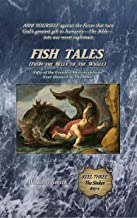 Fish Tales (From the Belly of the Whale): Fifty of the Greatest Misconceptions Ever Blamed on The Bible: Reel Three, The Sinker #17-1