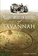 Native American History of Savannah (American Heritage)