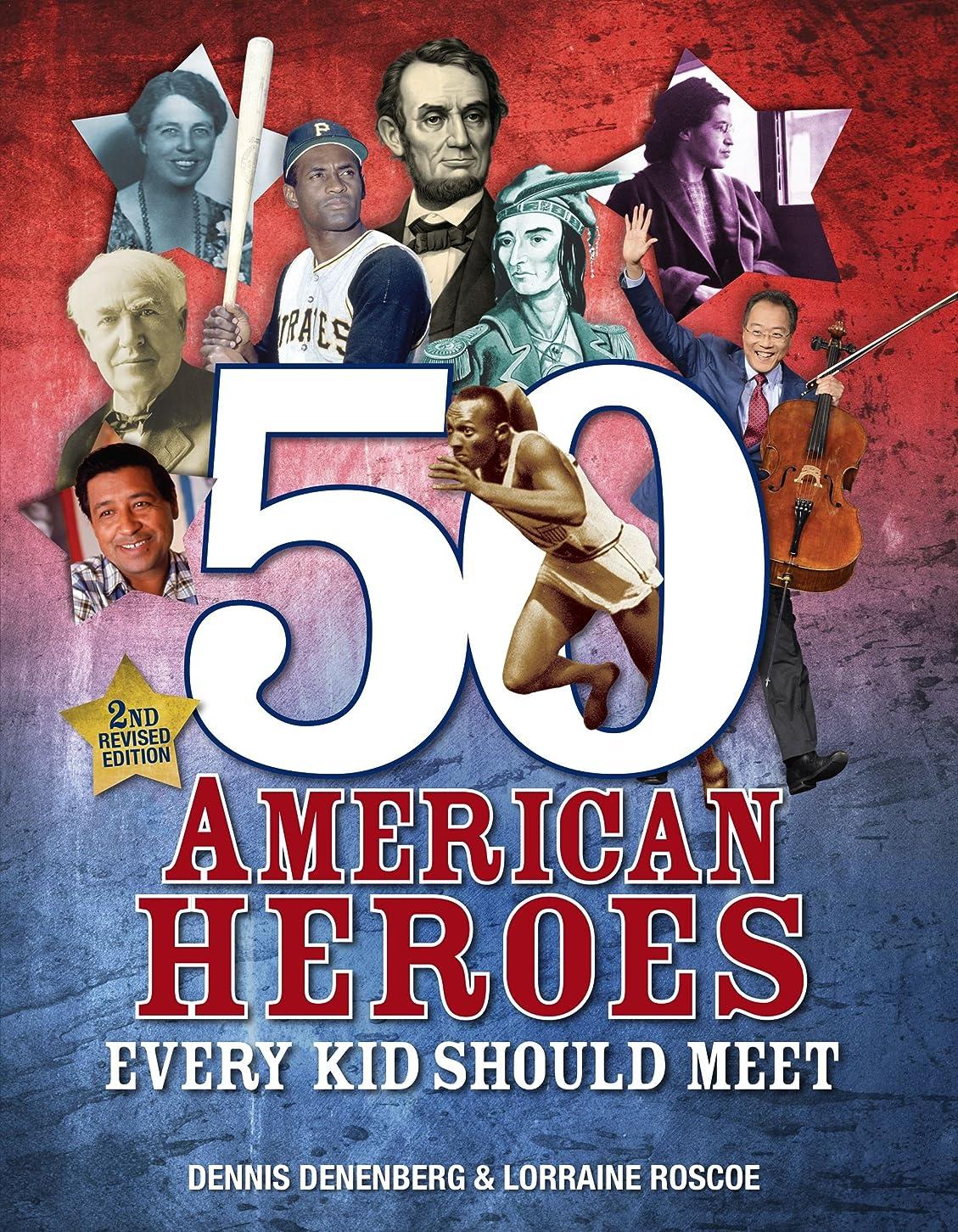 手綱偏心重量50 American Heroes Every Kid Should Meet, 3rd Edition (English Edition)