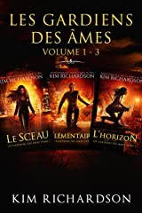 Les gardiens des âmes: Volume 1 - 3 Format Kindle