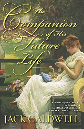 Books By Jack Caldwell_the Companion Of His Future Life English ...