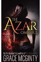 The Azar Omnibus: The Complete Azar Trilogy (The Azar Trilogy Book 0) Kindle Edition