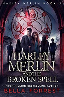 Harley Merlin 5: Harley Merlin and the Broken Spell