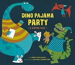 Dino Pajama Party: A Bedtime Book