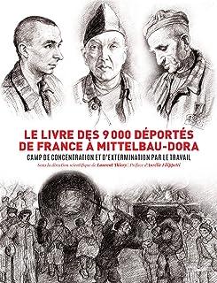 Le livre des 9000 déportés de France à Mittelbau-Dora (French Edition)