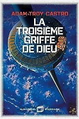 La Troisième Griffe de dieu: Andrea Cort - tome 2 Format Kindle