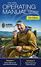 The ARRL Operating Manual for Radio Amateurs; Volume 1 and 2