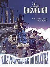 Le Chevalier nas Montanhas da Loucura: 2