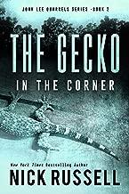 The Gecko In The Corner (John Lee Quarrels Series Book 2)
