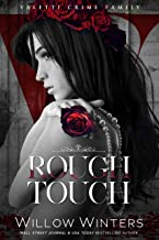 Rough Touch: A Bad Boy Mafia Romance (Valetti Crime Family Book 3)