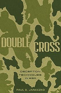 Double Cross: Deception Techniques in War