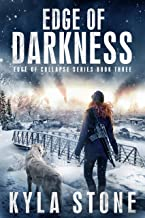 Edge of Darkness: A Post-Apocalyptic EMP Survival Thriller (Edge of Collapse Book 3)