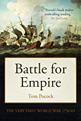Battle for Empire: The Very First World War 1756-63 Kindle Edition