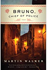 Bruno, Chief of Police: A Mystery of the French Countryside (Bruno Chief Of Police Book 1) Kindle Edition