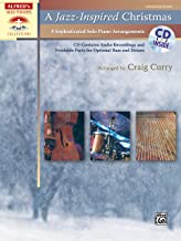 A Jazz-Inspired Christmas: 8 Sophisticated Solo Piano Arrangements, Book & CD (Sacred Performer Collections)