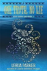 One Truth, No Lie (Niuhi Shark Saga Book 3) Kindle Edition