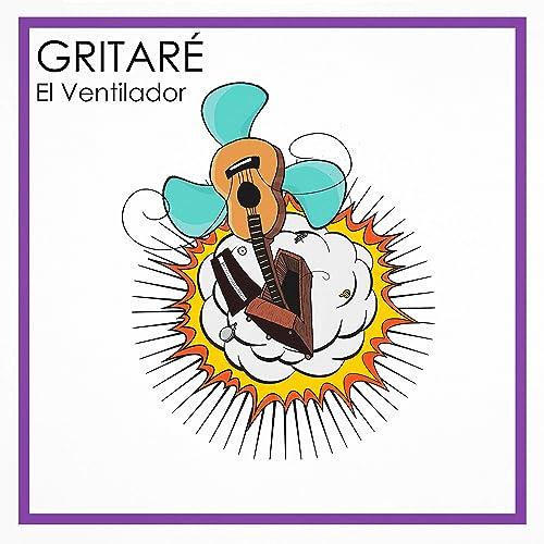 Gritaré de El Ventilador en Amazon Music - Amazon.es